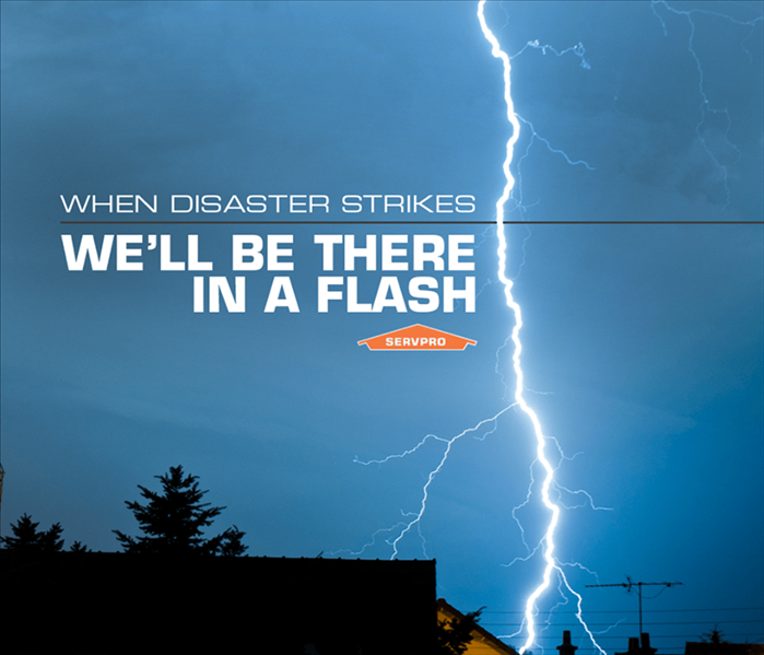 A sky with lightning striking, SERVPRO logo and text saying When disaster strikes we'll be there in a flash