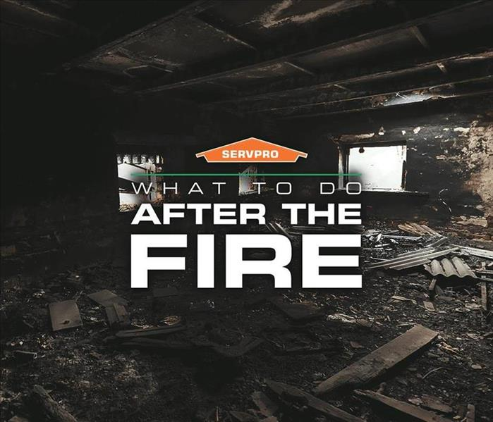 the inside of a burnt house with SERVPRO logo and words what to do after a fire